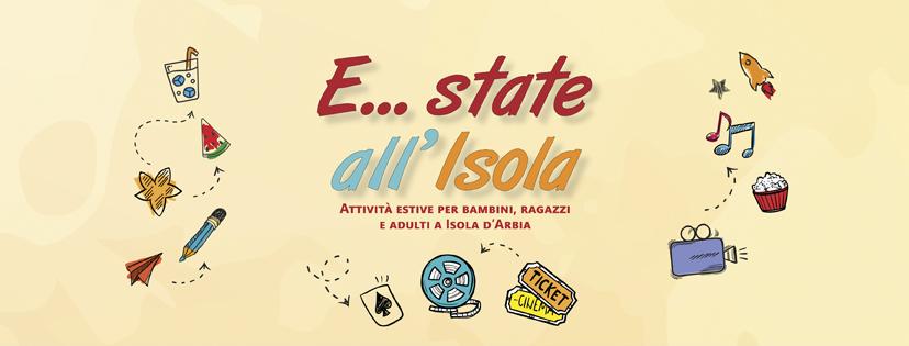 """Con """"E… state all'Isola"""" un ricco calendario di iniziative di svago all'Isola d'Arbia"""